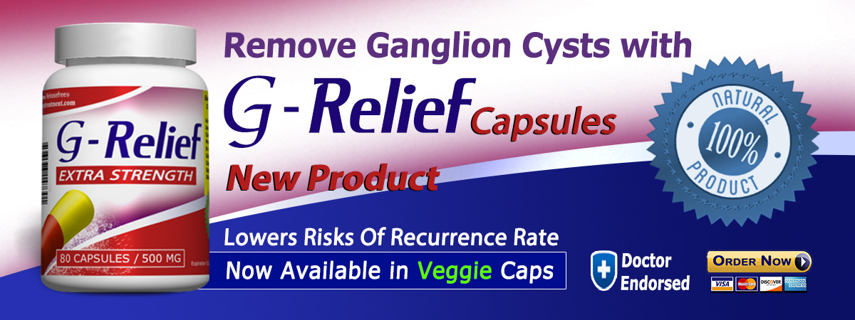Make your Ganglion Knee Cyst disappear safely and quickly with a bottle of G-Relief Extra-strength Caps. INFO: g-relief.com